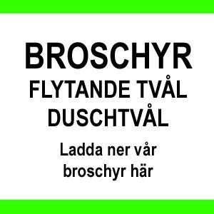 BROSCHYR FLYTANDE TVÅL